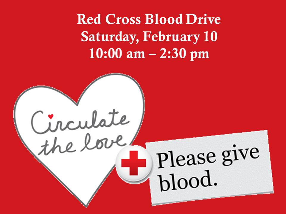 Red Cross Blood Drive - February 10 - 10:00-2:30